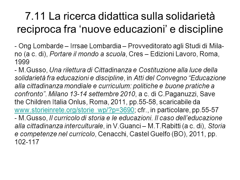 7.11 La ricerca didattica sulla solidarietà reciproca fra 'nuove educazioni' e discipline