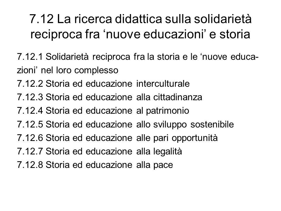 7.12 La ricerca didattica sulla solidarietà reciproca fra 'nuove educazioni' e storia