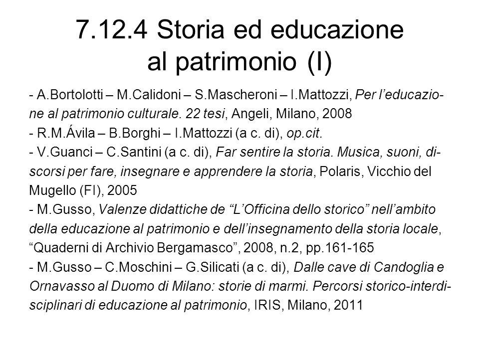 7.12.4 Storia ed educazione al patrimonio (I)