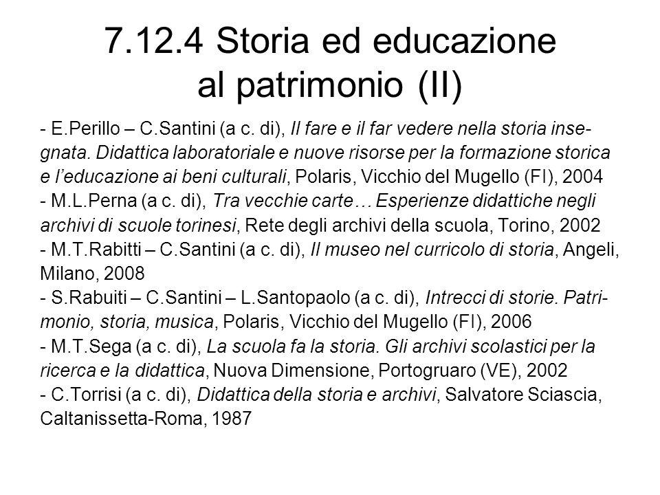 7.12.4 Storia ed educazione al patrimonio (II)
