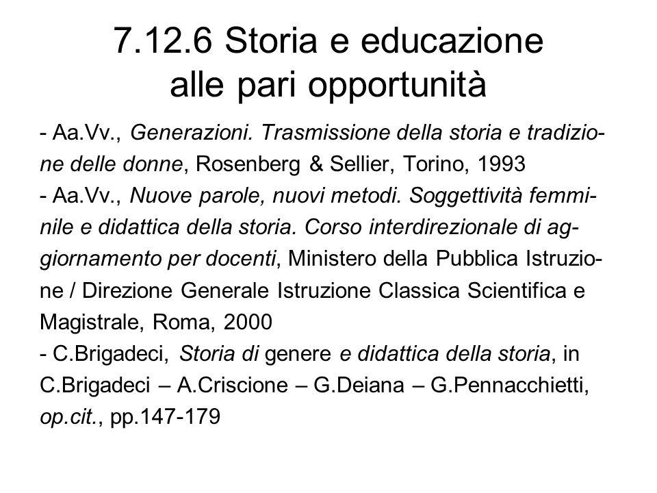 7.12.6 Storia e educazione alle pari opportunità