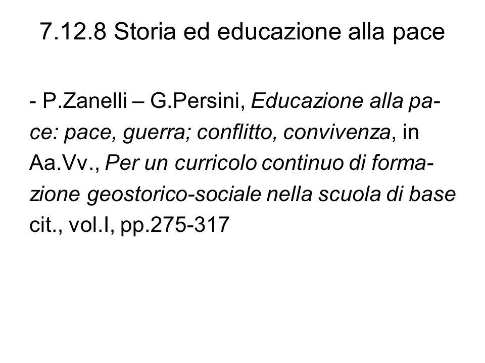 7.12.8 Storia ed educazione alla pace