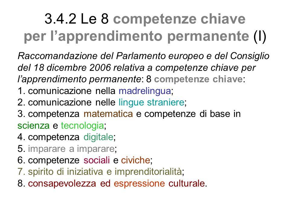 3.4.2 Le 8 competenze chiave per l'apprendimento permanente (I)