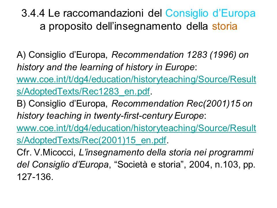 3.4.4 Le raccomandazioni del Consiglio d'Europa a proposito dell'insegnamento della storia