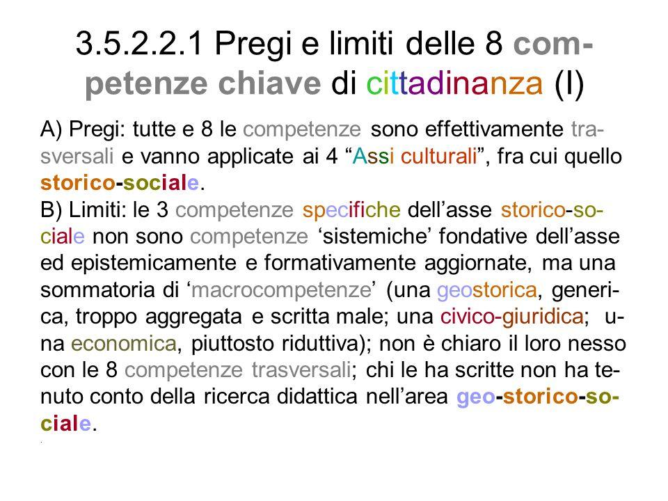 3.5.2.2.1 Pregi e limiti delle 8 com-petenze chiave di cittadinanza (I)