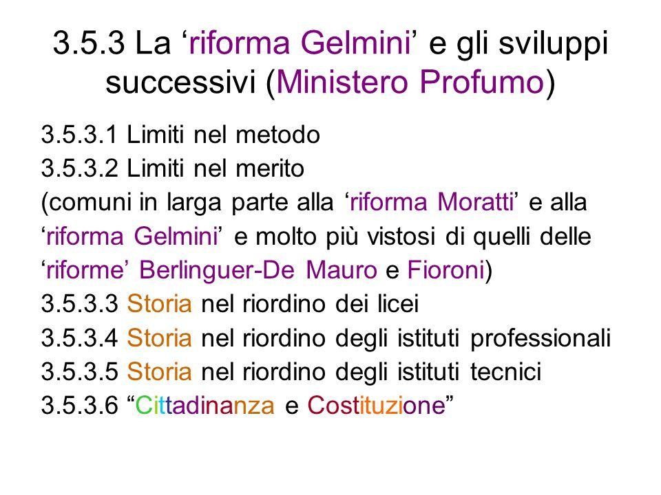 3.5.3 La 'riforma Gelmini' e gli sviluppi successivi (Ministero Profumo)