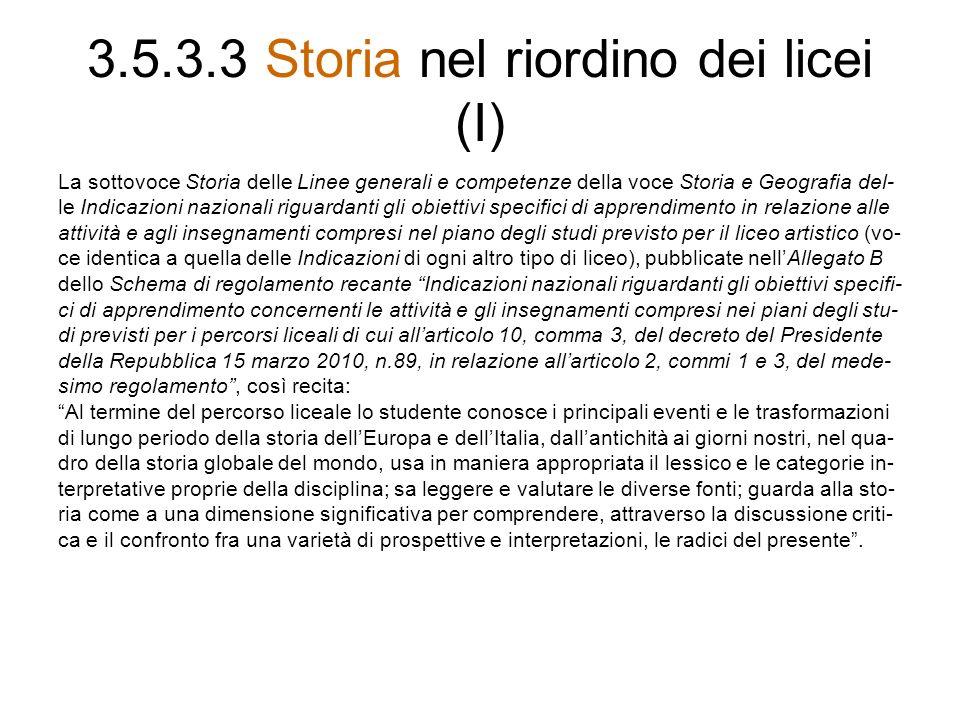 3.5.3.3 Storia nel riordino dei licei (I)
