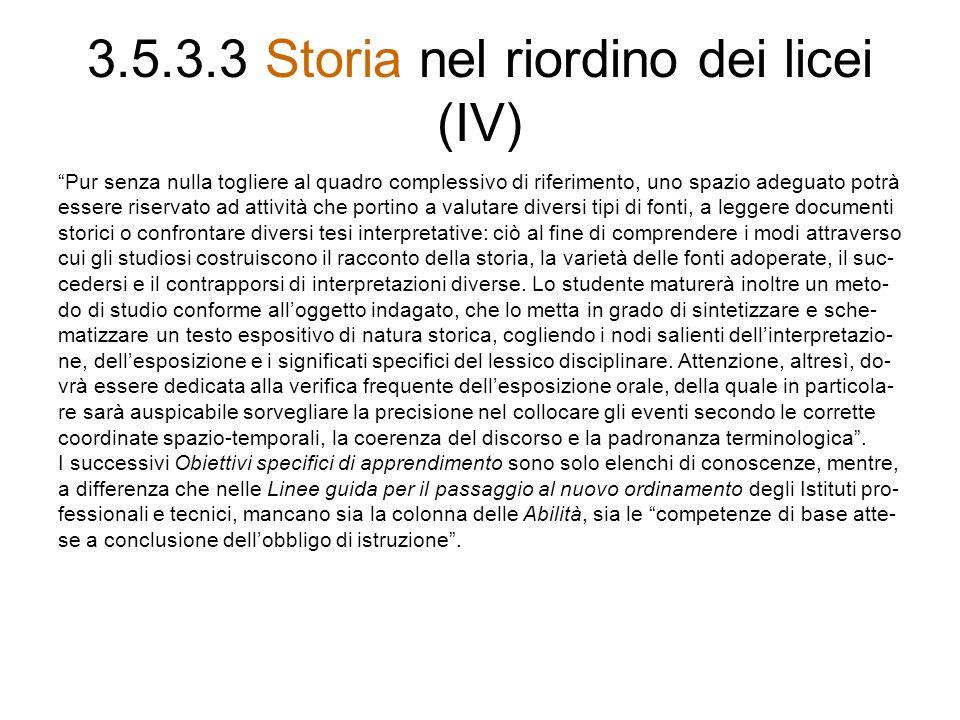 3.5.3.3 Storia nel riordino dei licei (IV)