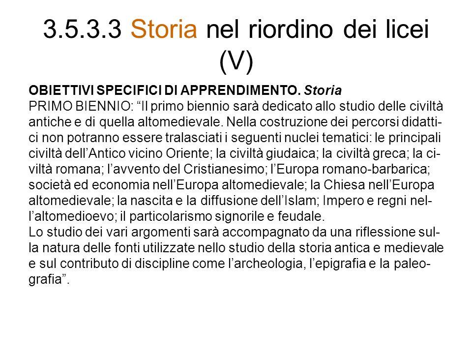 3.5.3.3 Storia nel riordino dei licei (V)