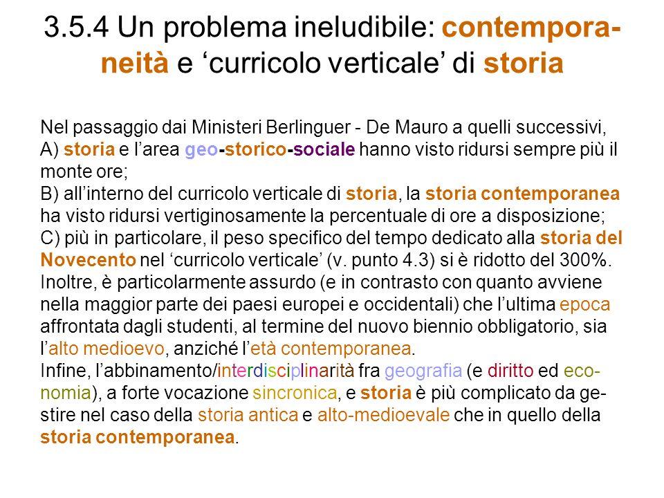 3.5.4 Un problema ineludibile: contempora-neità e 'curricolo verticale' di storia