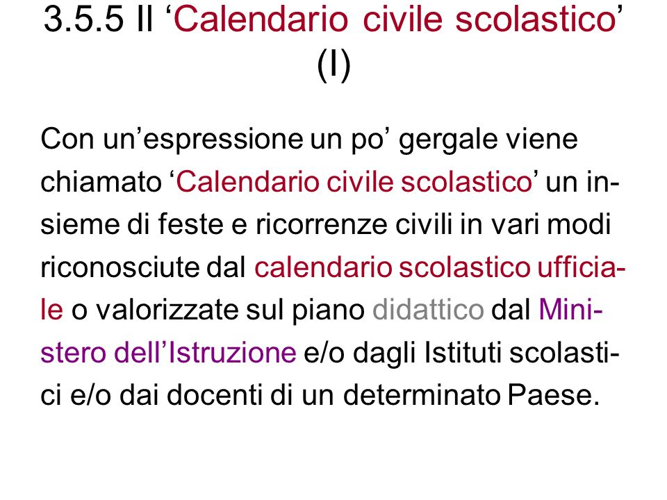 3.5.5 Il 'Calendario civile scolastico' (I)