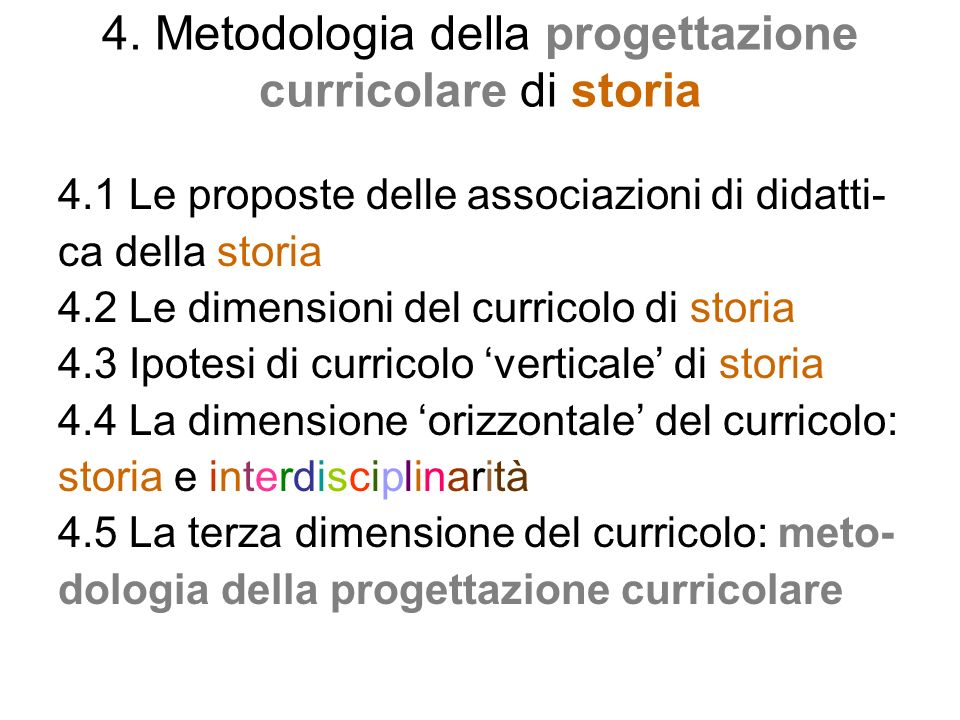 4. Metodologia della progettazione curricolare di storia