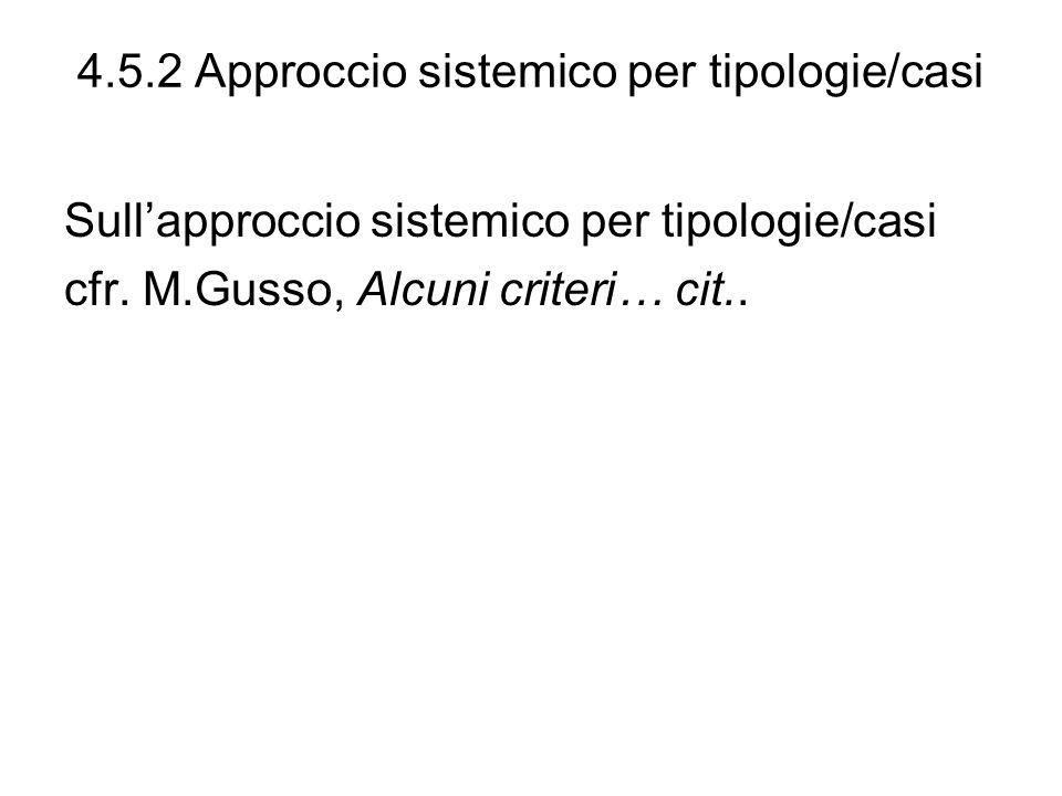 4.5.2 Approccio sistemico per tipologie/casi