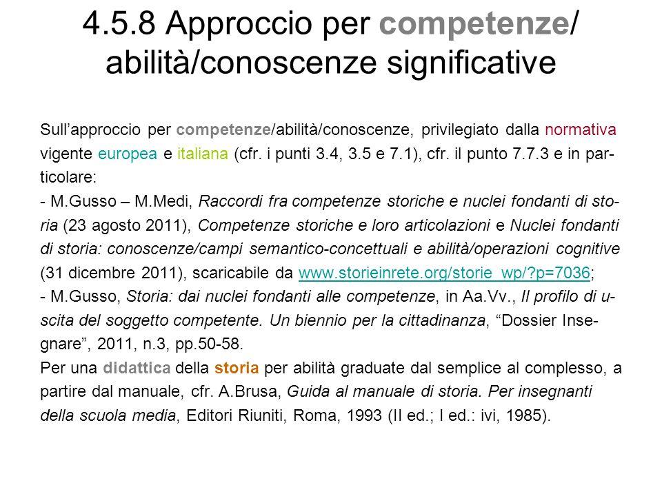 4.5.8 Approccio per competenze/ abilità/conoscenze significative