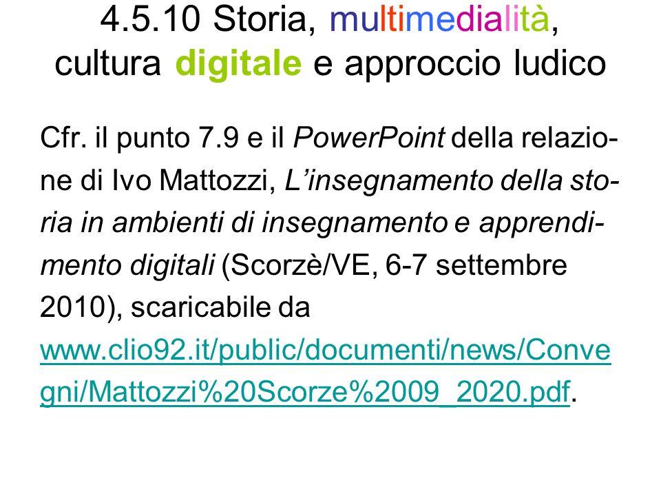 4.5.10 Storia, multimedialità, cultura digitale e approccio ludico