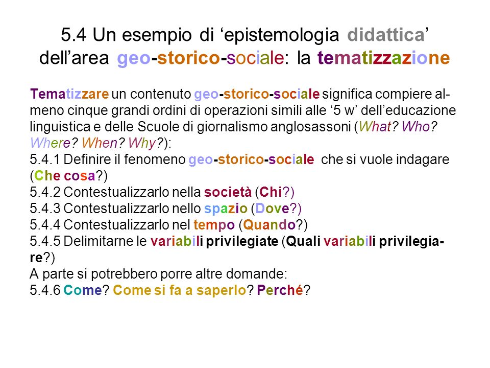 5.4 Un esempio di 'epistemologia didattica' dell'area geo-storico-sociale: la tematizzazione