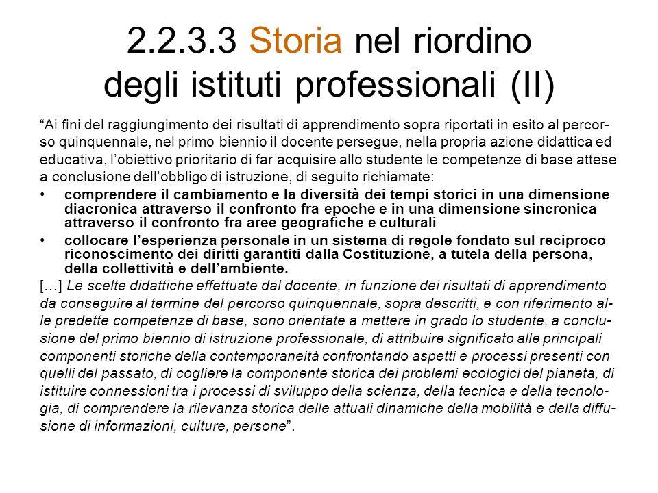 2.2.3.3 Storia nel riordino degli istituti professionali (II)