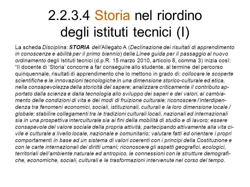 2.2.3.4 Storia nel riordino degli istituti tecnici (I)
