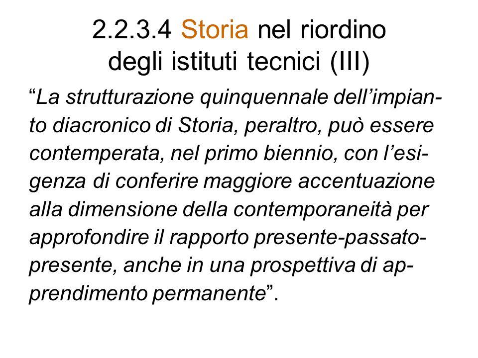 2.2.3.4 Storia nel riordino degli istituti tecnici (III)