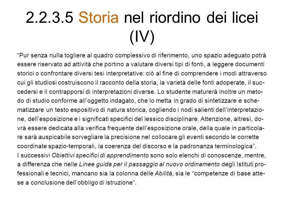 2.2.3.5 Storia nel riordino dei licei (IV)