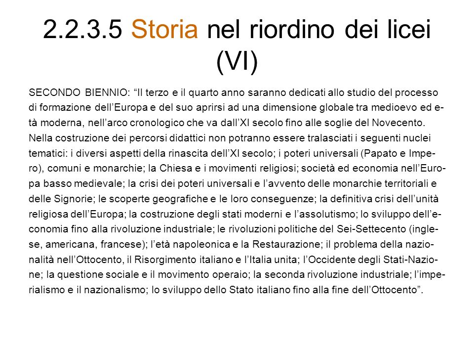 2.2.3.5 Storia nel riordino dei licei (VI)