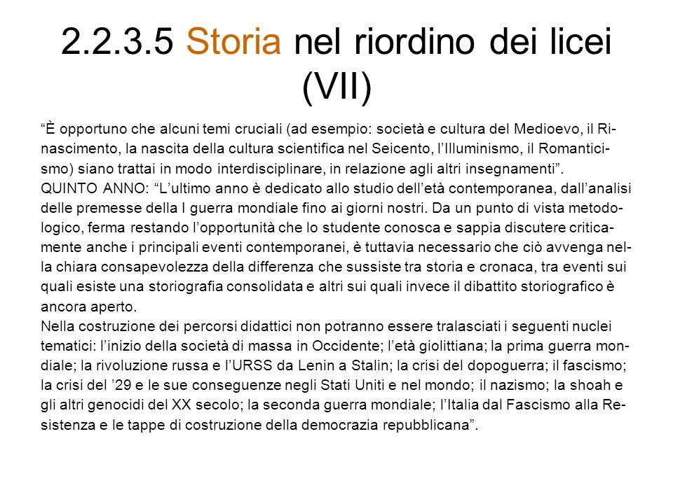 2.2.3.5 Storia nel riordino dei licei (VII)