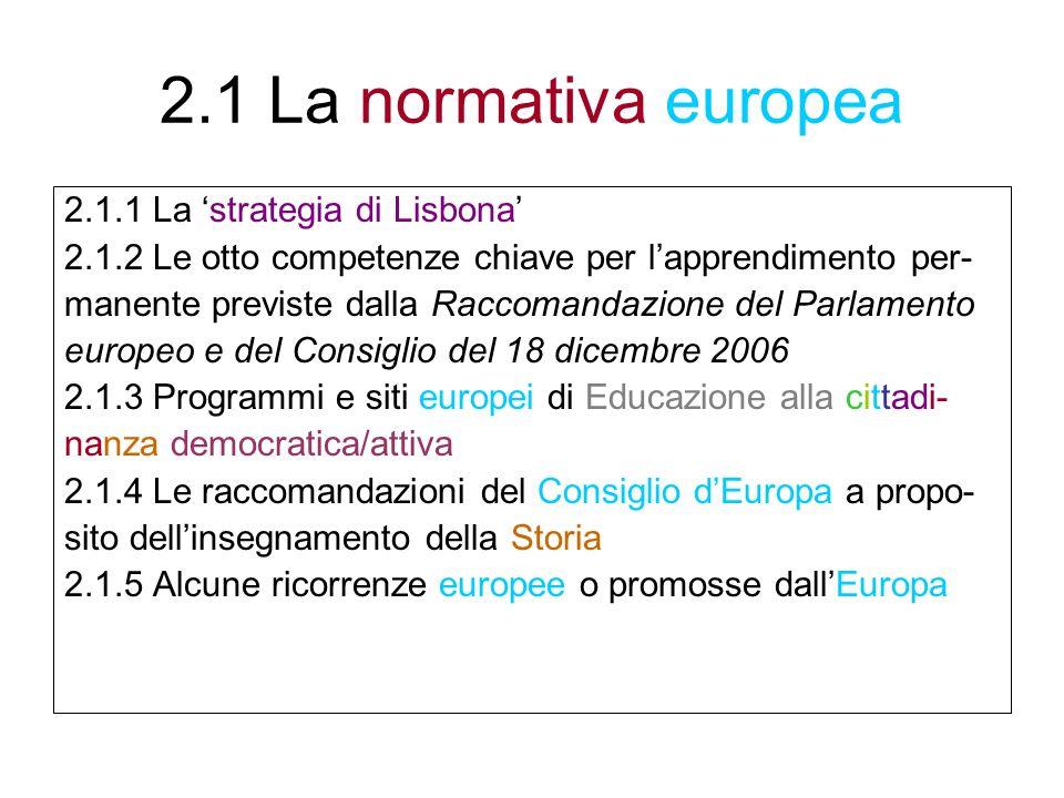 2.1 La normativa europea 2.1.1 La 'strategia di Lisbona'