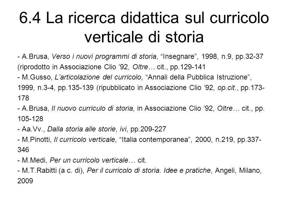 6.4 La ricerca didattica sul curricolo verticale di storia