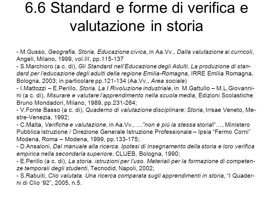 6.6 Standard e forme di verifica e valutazione in storia
