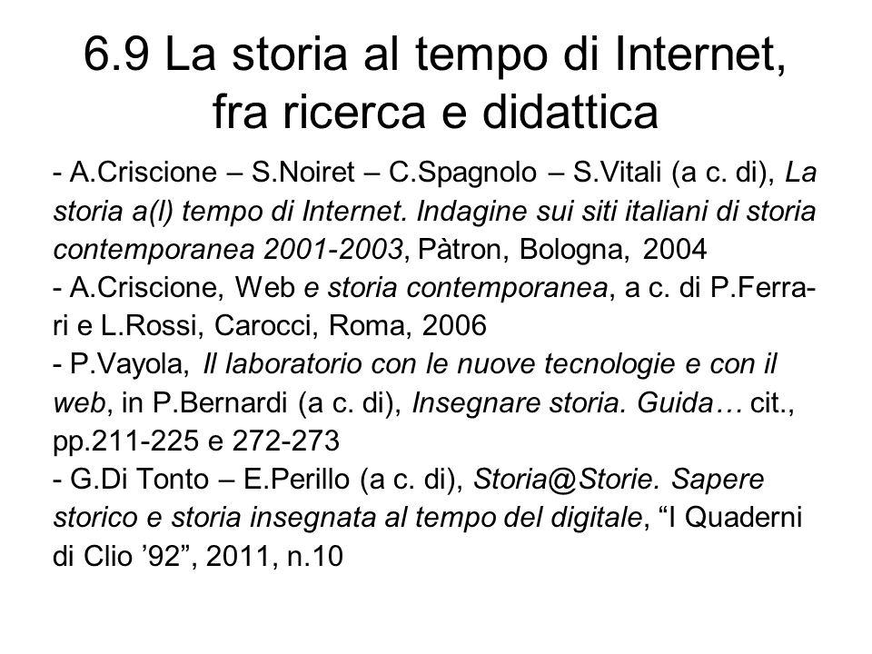 6.9 La storia al tempo di Internet, fra ricerca e didattica