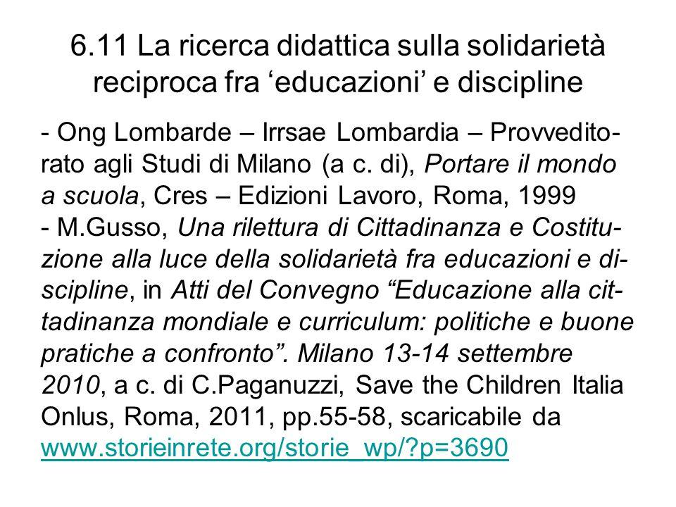 6.11 La ricerca didattica sulla solidarietà reciproca fra 'educazioni' e discipline