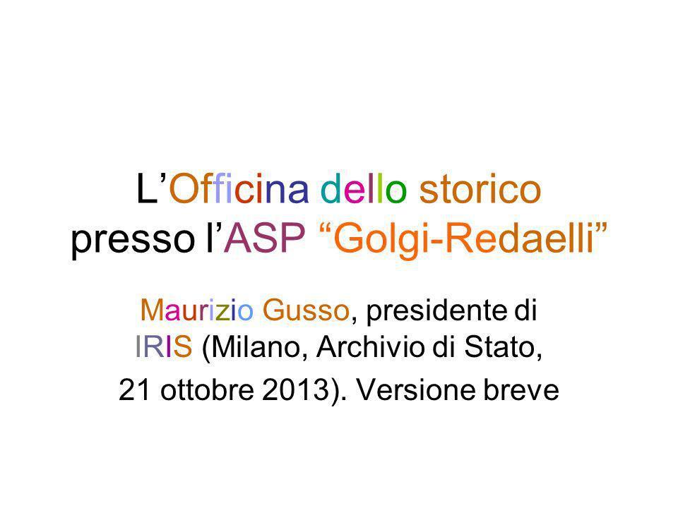 L'Officina dello storico presso l'ASP Golgi-Redaelli
