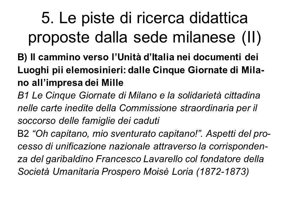 5. Le piste di ricerca didattica proposte dalla sede milanese (II)