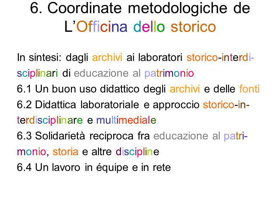 6. Coordinate metodologiche de L'Officina dello storico