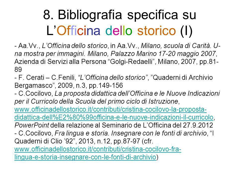 8. Bibliografia specifica su L'Officina dello storico (I)
