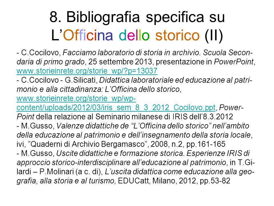 8. Bibliografia specifica su L'Officina dello storico (II)