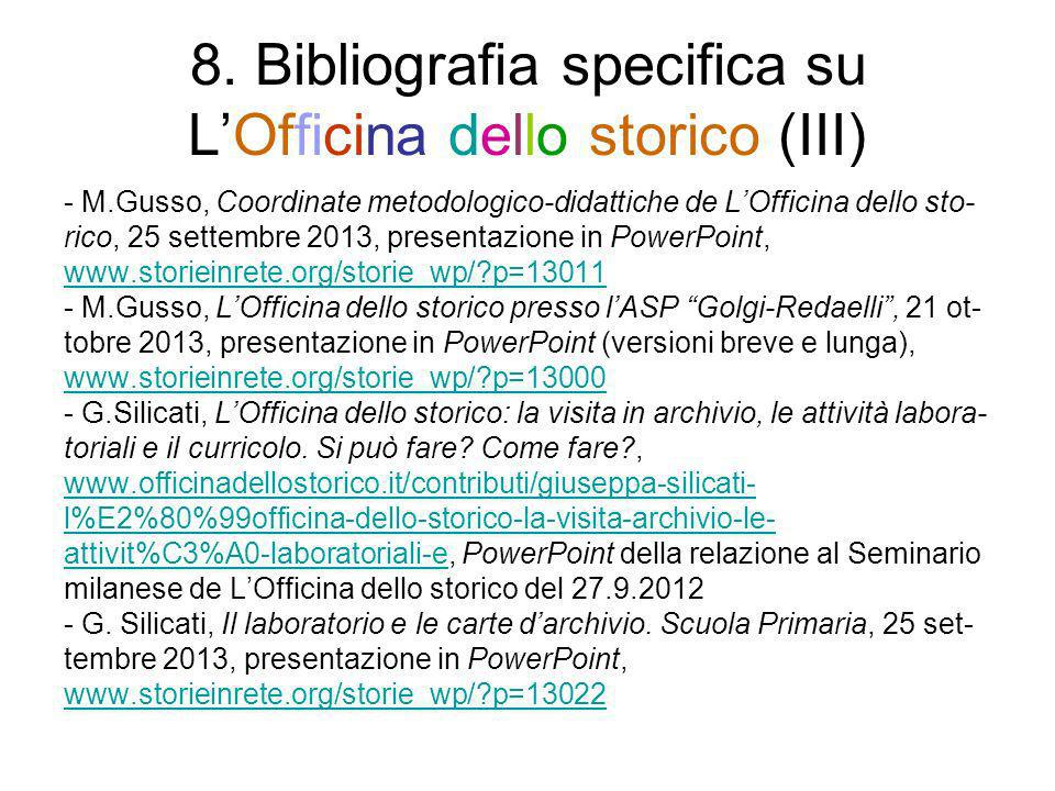 8. Bibliografia specifica su L'Officina dello storico (III)