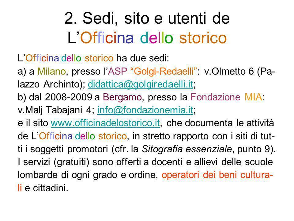 2. Sedi, sito e utenti de L'Officina dello storico