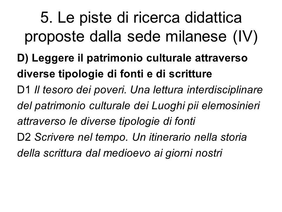5. Le piste di ricerca didattica proposte dalla sede milanese (IV)