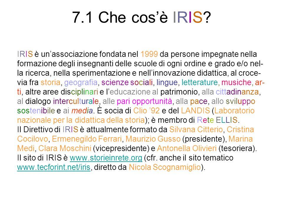 7.1 Che cos'è IRIS IRIS è un'associazione fondata nel 1999 da persone impegnate nella.