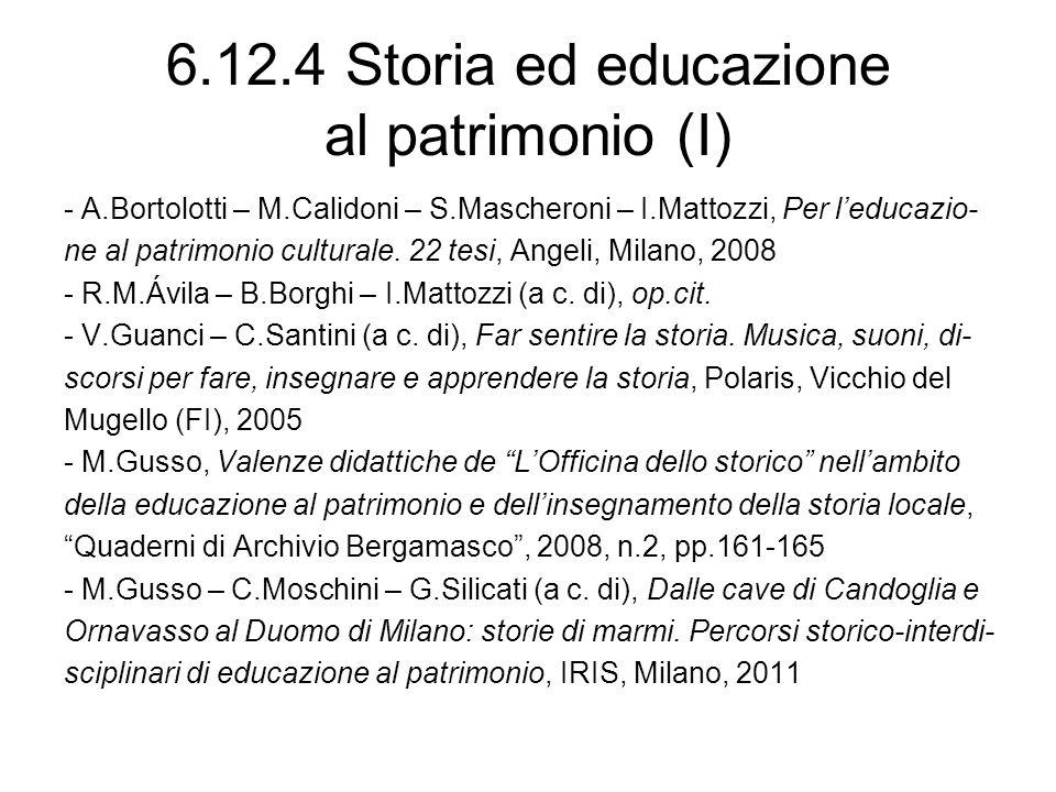 6.12.4 Storia ed educazione al patrimonio (I)