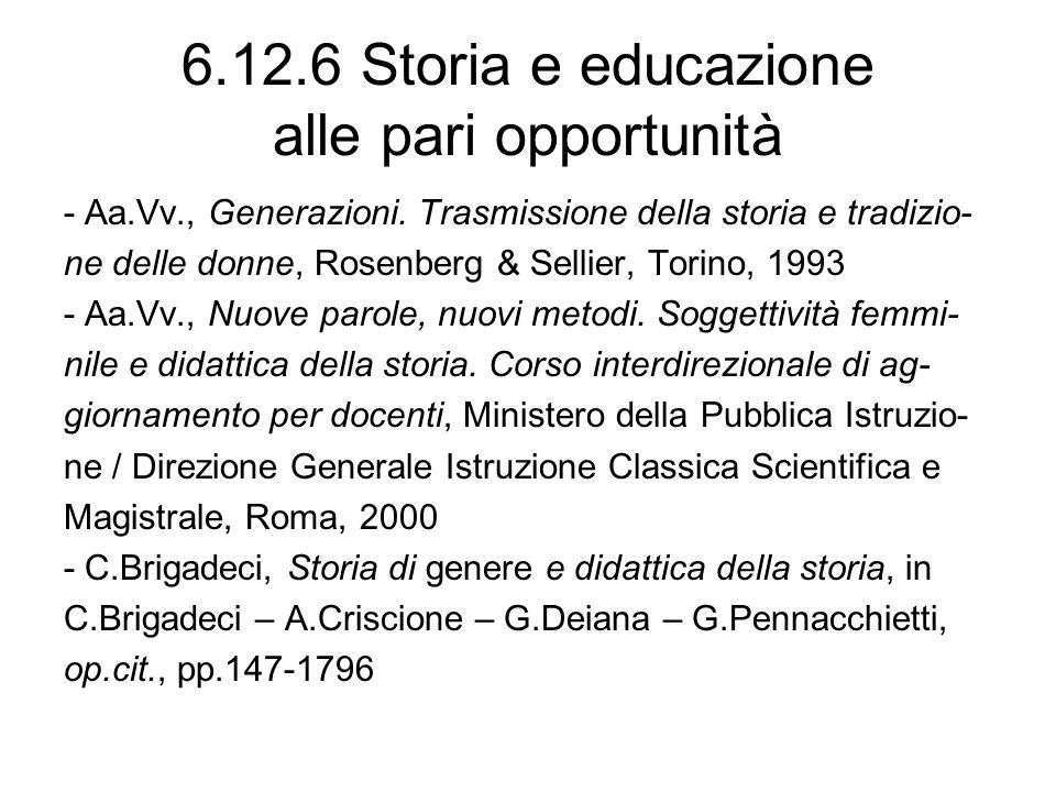 6.12.6 Storia e educazione alle pari opportunità