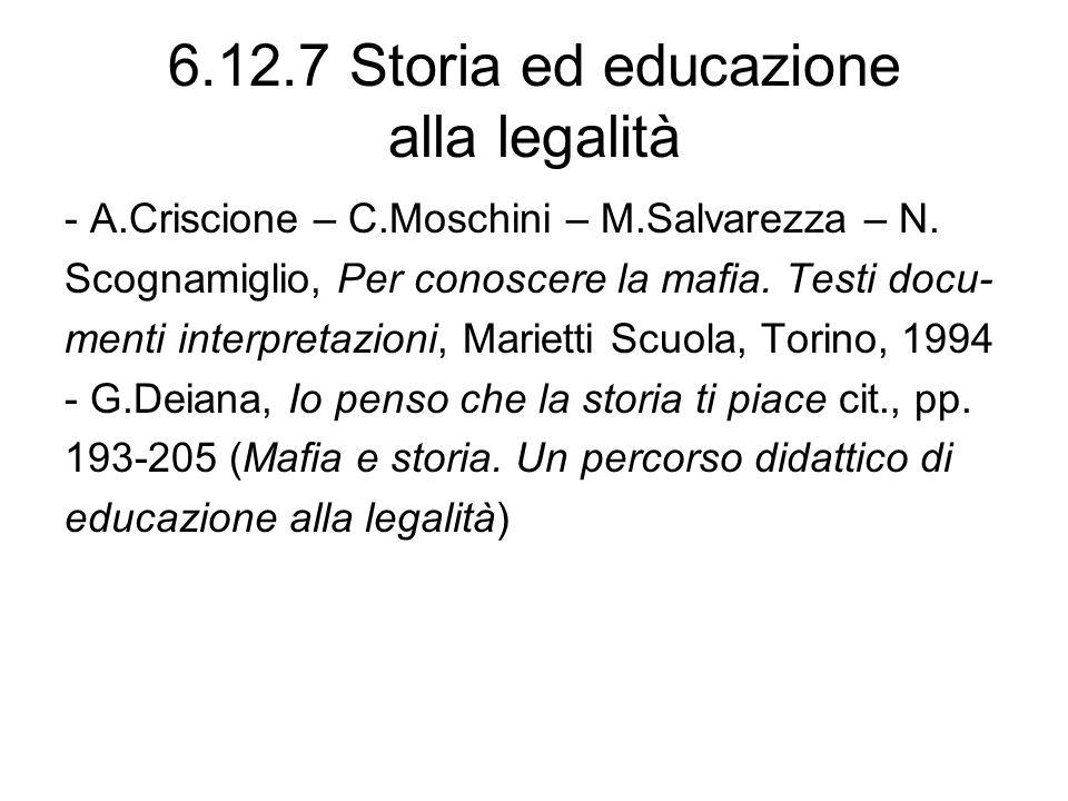 6.12.7 Storia ed educazione alla legalità