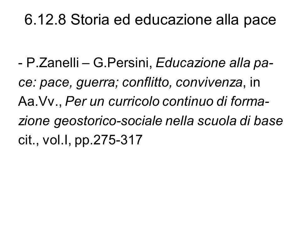 6.12.8 Storia ed educazione alla pace