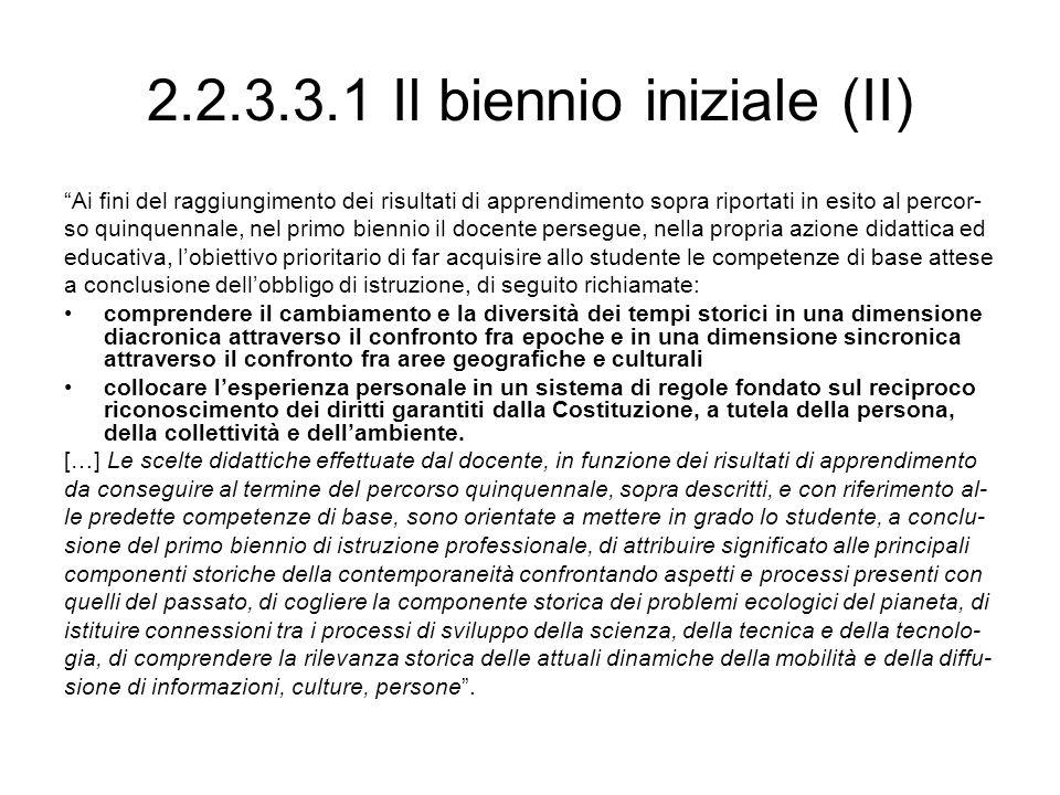 2.2.3.3.1 Il biennio iniziale (II)