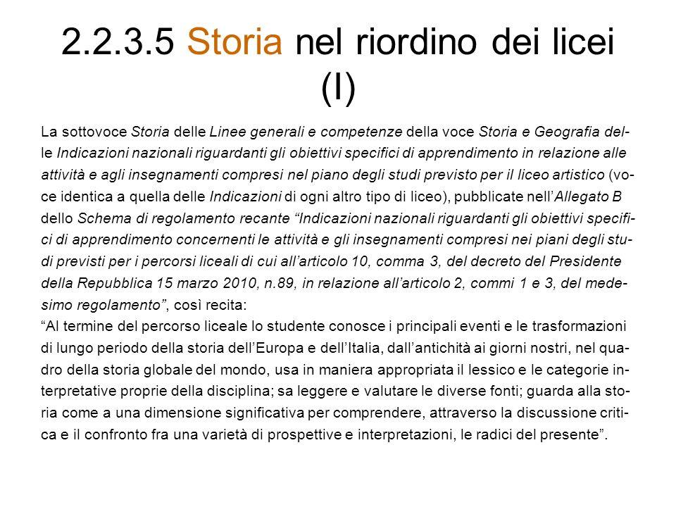 2.2.3.5 Storia nel riordino dei licei (I)