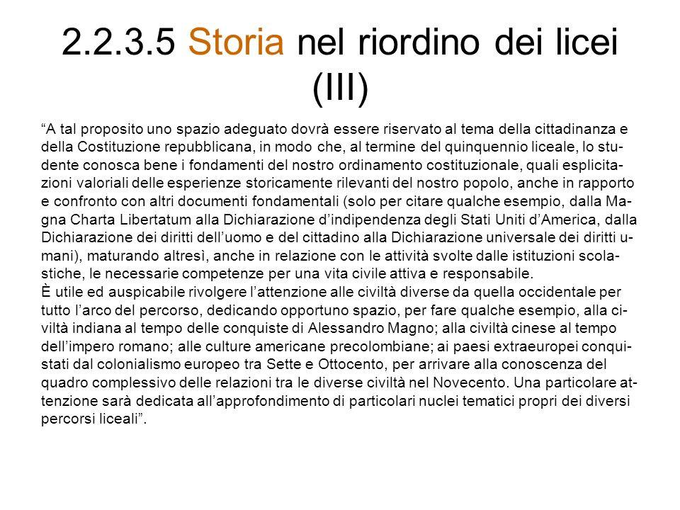 2.2.3.5 Storia nel riordino dei licei (III)