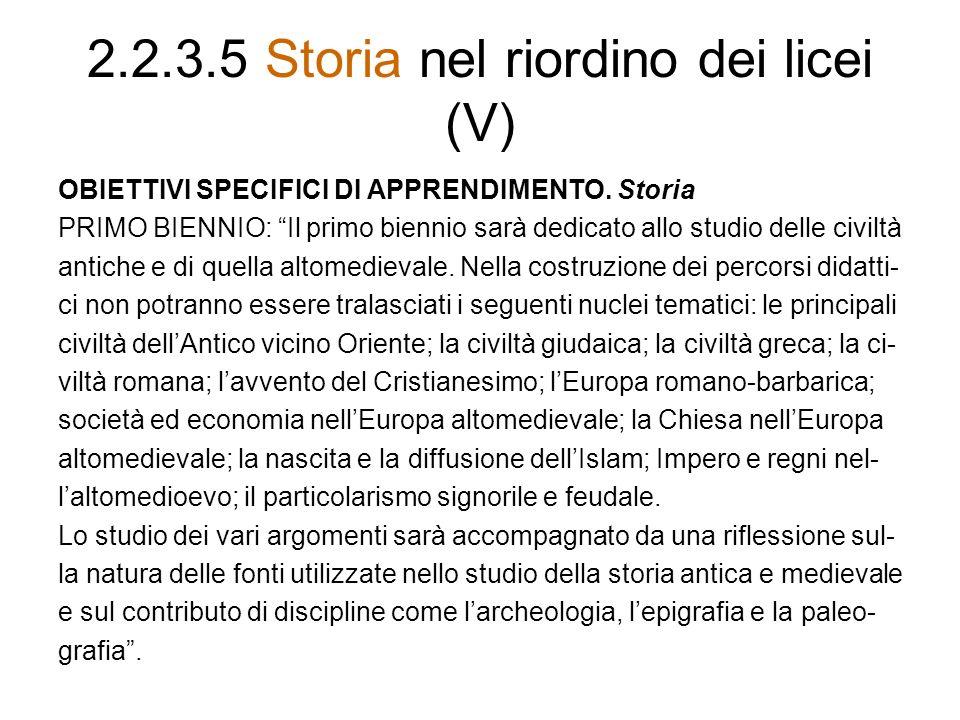 2.2.3.5 Storia nel riordino dei licei (V)