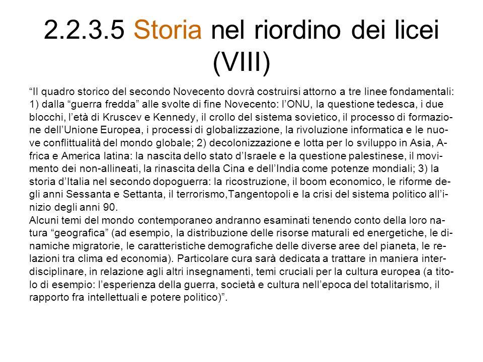 2.2.3.5 Storia nel riordino dei licei (VIII)