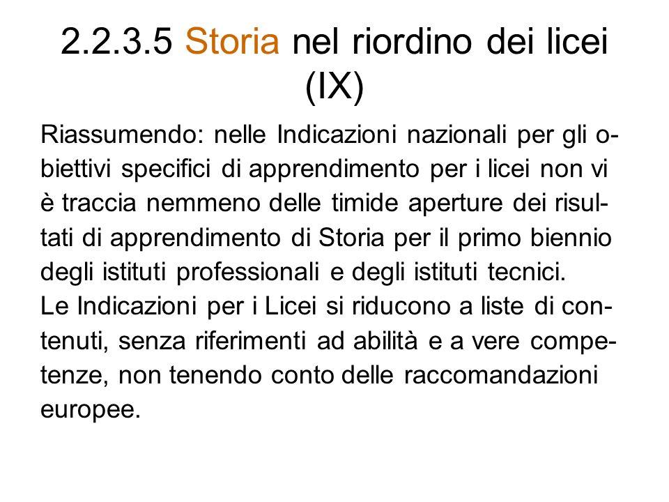 2.2.3.5 Storia nel riordino dei licei (IX)
